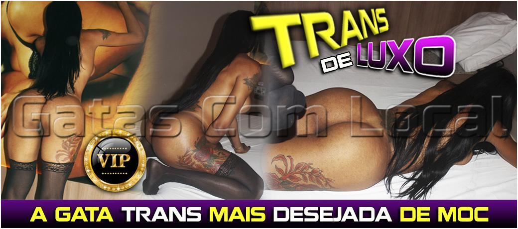 TRANS DE LUXO BRUNA