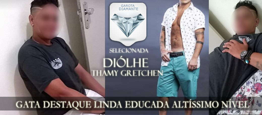 DIÓLHE (THAMY GRETCHEN)