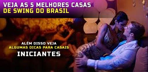 VEJA AS 5 MELHORES CASAS DE SWING PARA CASAIS DO BRASIL