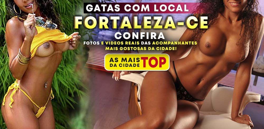 GATAS COM LOCAL ACOMPANHANTE FORTALEZA